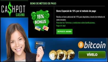15% de bonificación por método de ingreso Casino Cashpot